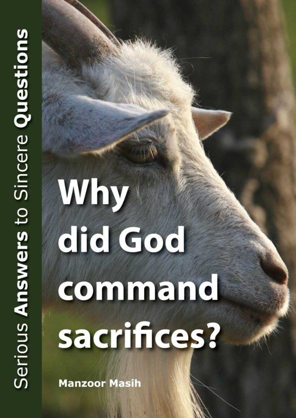 Why did God command sacrifices ?
